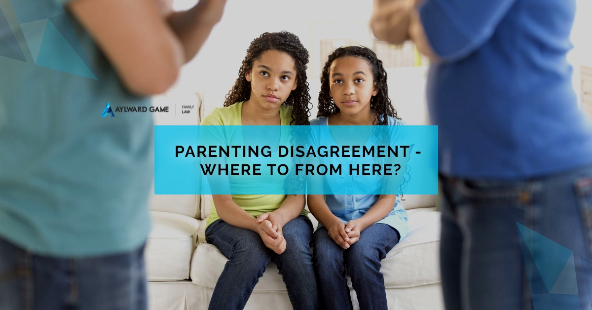 Parenting Disagreement – Where to from here?