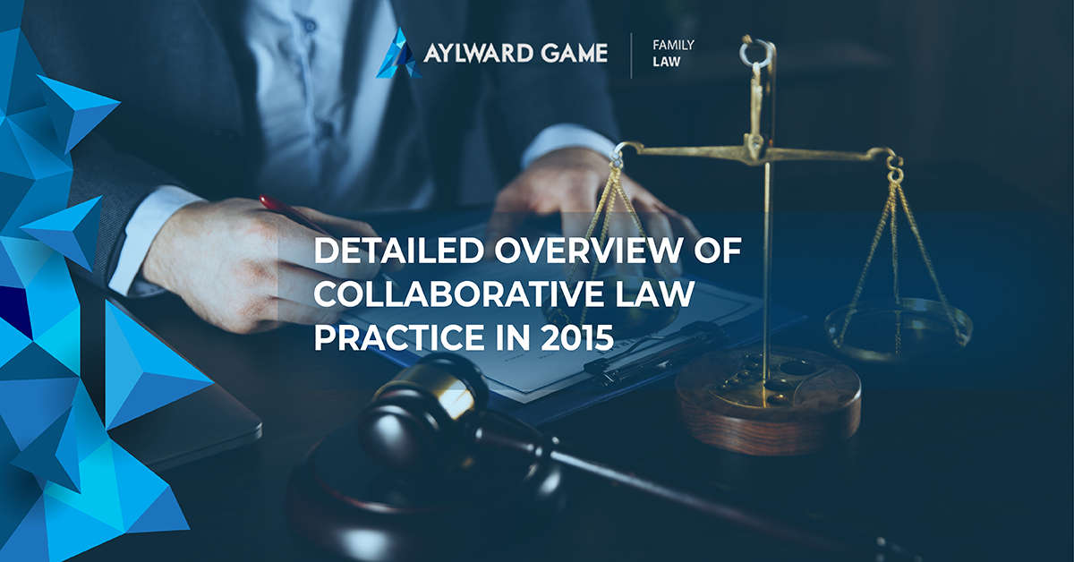 Detailed Overview Of Collaborative Law Practice In 2015