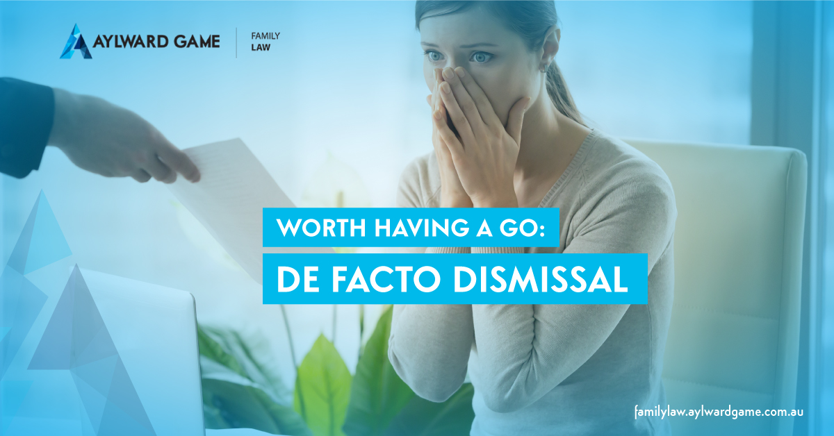 Worth Having A Go: De Facto Dismissal