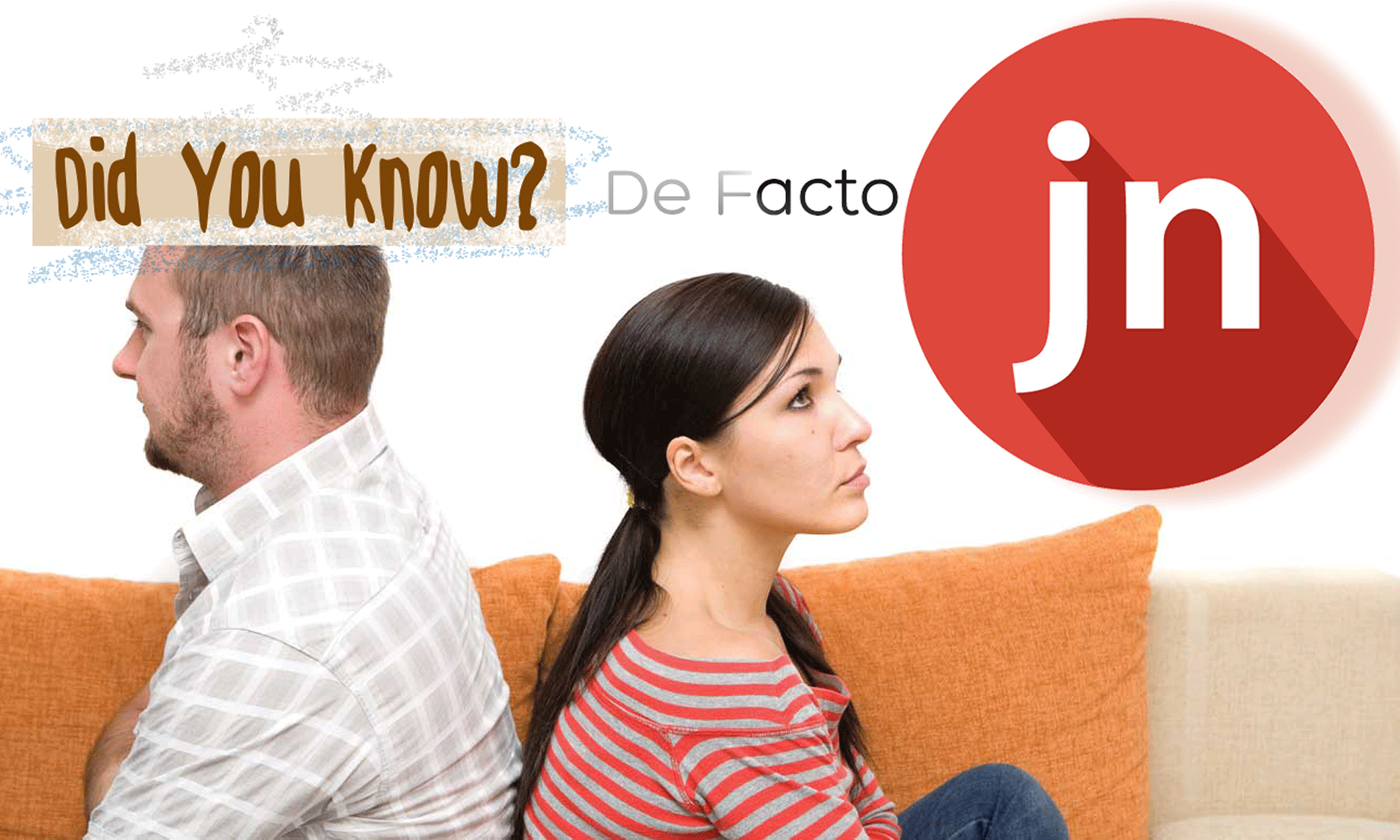 De Facto Separation – Did You Know?